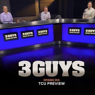 TCU Preview  with Tony Caridi, Brad Howe and Hoppy Kercheval