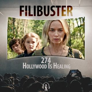 274 - Hollywood Is Healing?