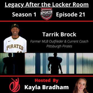 S1:EP21--Tarrik Brock, Former MLB Outfielder & Current Coach