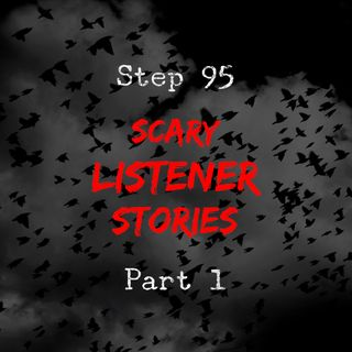 October Scary Listener Stories: Part 1