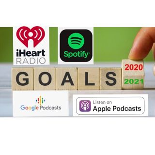 Episode 18 - What are YOUR GOALS IN 2021