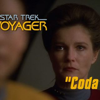 "Season 5, Episode 9 ""Coda"" (VOY) with Jen Dallman"
