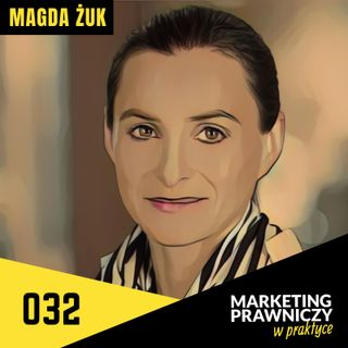 MPP#032 Martech w kancelarii - Magda Żuk
