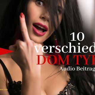 BDSM: 10 verschiedene Dom Typen Audio Beitrag