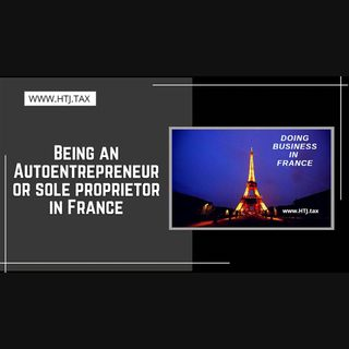 [ HTJ Podcast ] Being an Autoentrepreneur  or sole proprietor in France