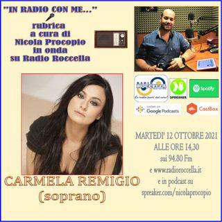 In Radio con me - Intervista a Carmela Remigio soprano 12-10-2021