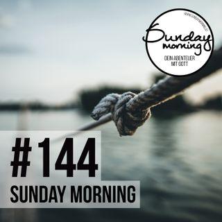 BOND | BÜNDNISSE & GRENZEN - Sunday Morning #144
