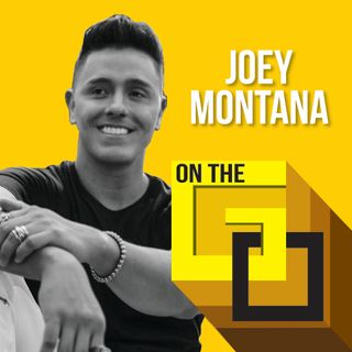 27. On The Go with Joey Montana