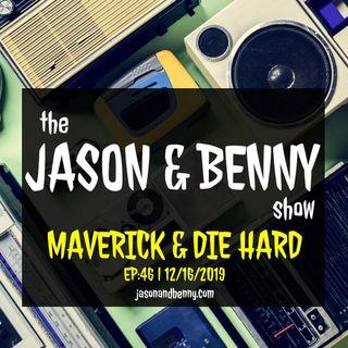 Maverick and Die Hard
