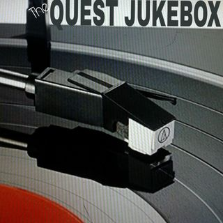 The Quest.  Jukebox