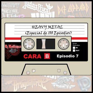 Nautilus Cara B-7: HEAVY METAL/Especial de 100 episodios