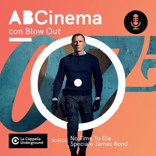 S03E05 - No Time To Die: Speciale James Bond