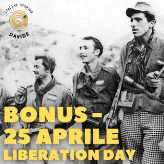 BONUS - 25 aprile - Liberation Day