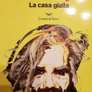 Marco Morgan Castoldi: Essere Morgan- La Casa Gialla - Manoscritti