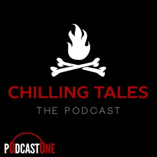 Chilling Tales: The Podcast