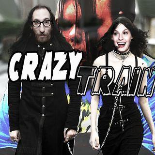 #52: Crazy Train (Christina Pazsitzky)