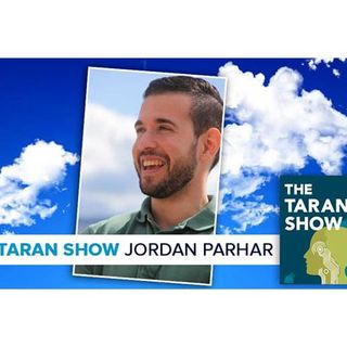 The Taran Show | Jordan Parhar Interview