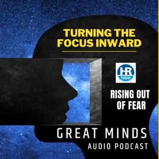Turning the Focus Inward - HR Professionals Rising out of Fear