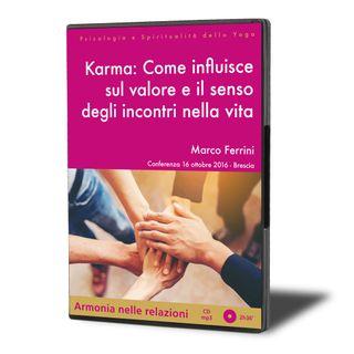 Karma: Come Influisce sul Valore e il Senso degli Incontri nella Vita