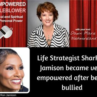 Life Strategist SharRon Jamison became very empowered after being bullied