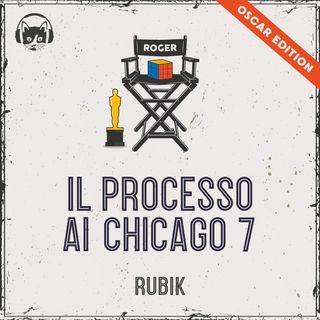 19. [OSCAR EDITION] - Il processo ai Chicago 7