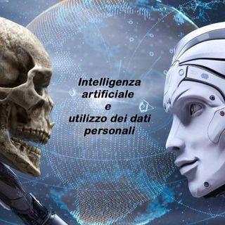 Ep 10 - Intelligenza artificiale e utilizzo dei dati personali - Con Ospite