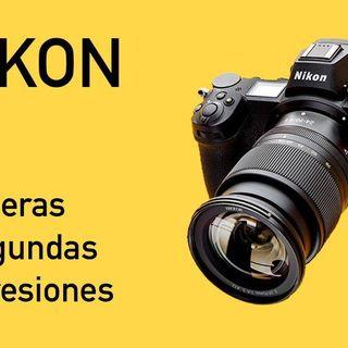 15: Nikon Z6. Mis primeras y segundas impresiones.