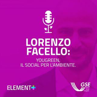 Lorenzo Facello: YouGreen, il social per l'ambiente.