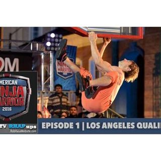 American Ninja Warrior 2016 | Episode 1 Los Angeles Qualifying