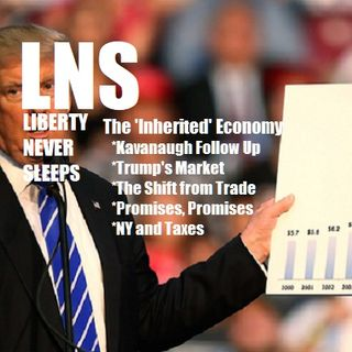 The 'Inherited' Economy 10/03/18 Show Vol. 5--#164
