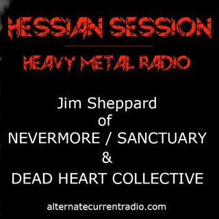 Dead Heart Collective with Jim Sheppard (Sanctuary & Nevermore) - Remembering Warrel Dane