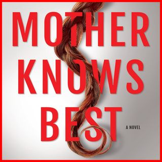 KIRA PEIKOFF - Mother Knows Best