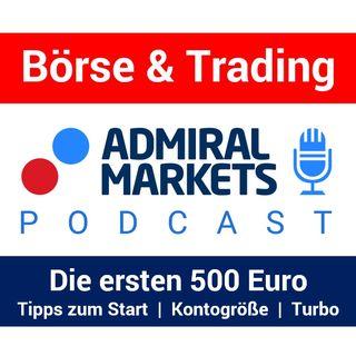 Die ersten 500 Euro | Trading starten | Kontogröße & Gewinnziele | Der Lern-Turbo für Anfänger