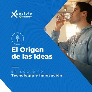 Episodio 10: Tecnología e innovación