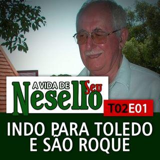 T02E01 - Indo pra Toledo e São Roque