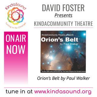 KindaCommunity Theatre presents Orion's Belt by Paul Walker