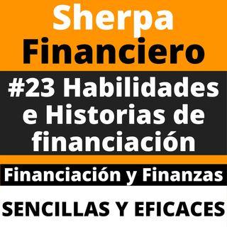 #23 Habilidades e Historias de financiación