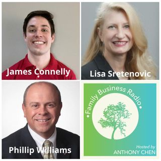 James Connelly, Results Rehab, Lisa Sretenovic, Visionating, LLC, and Phillip Williams, P & P Business Solutions (Family Business Radio, Epi