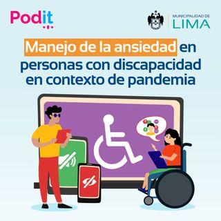 LAI Ep. 6 | Manejo de la ansiedad en personas con discapacidad en contexto de pandemia