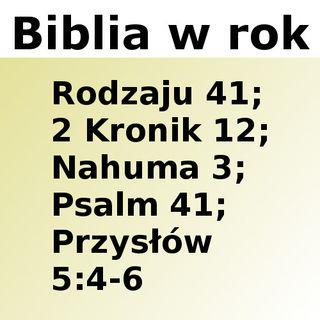 041 - Rodzaju 41, 2 Kronik 12, Nahuma 3, Psalm 41, Przysłów 5:4-6