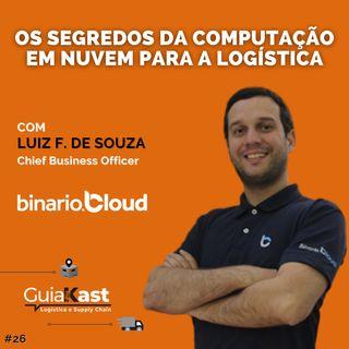 Luiz Fernando de Souza e os SEGREDOS da computação em nuvem para a logística