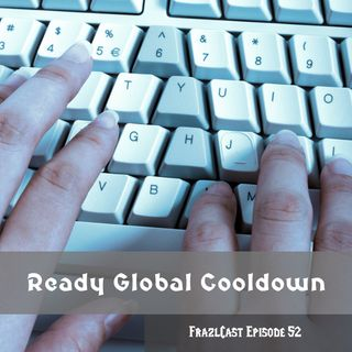 FC 052: Ready Global Cooldown
