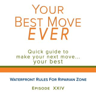 Ep 24 - Waterfront Rules For Riparian Zone