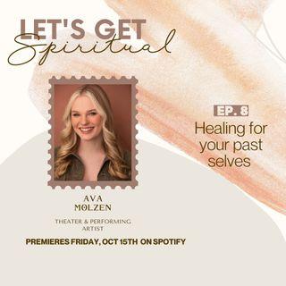 Healing For Your Past Selves ft. Ava Jo Molzen