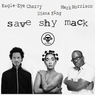 Kill_mR_DJ - Save Shy Mack (Eagle Eye Cherry vs Mark Morrison vs Diana King)