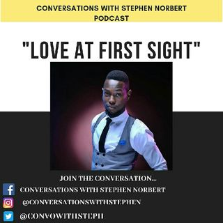 Episode 6: LOVE AT FIRST SIGHT