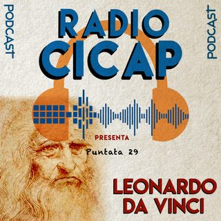 Radio CICAP presenta: Leonardo da Vinci