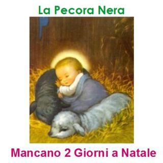 Episode 225: La Pecora Nera - Mancano 2 giorni a Natale