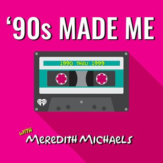 90's Made Me: Music + Nostalgia Podcast