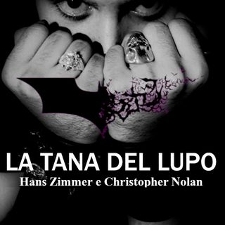 La Tana del Lupo - ep3 - Hans Zimmer